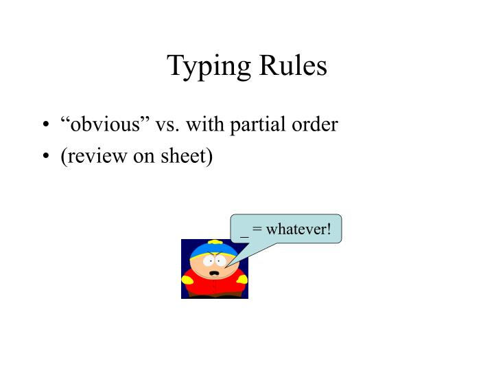 Typing Rules