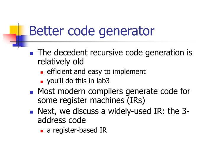 Better code generator