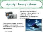 aparaty i k amery cyfrowe