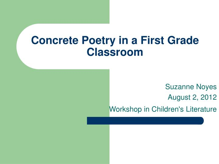 concrete poetry in a first grade classroom n.