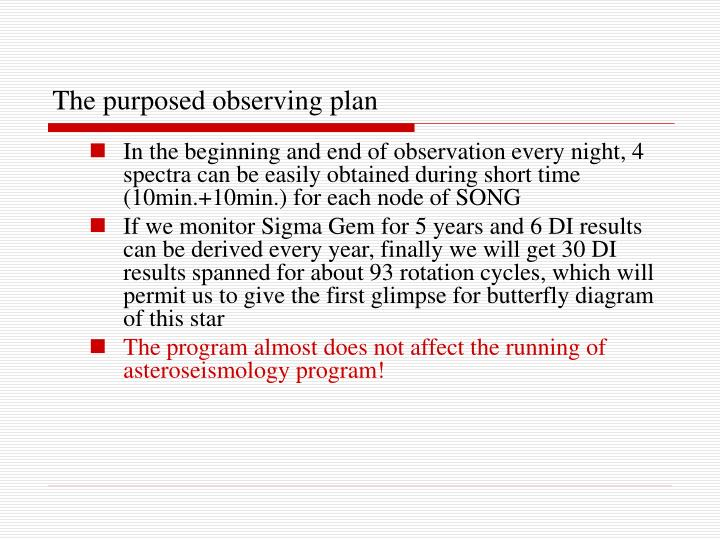 The purposed observing plan