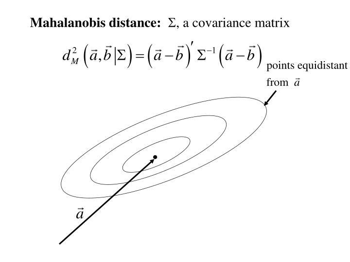 Mahalanobis distance: