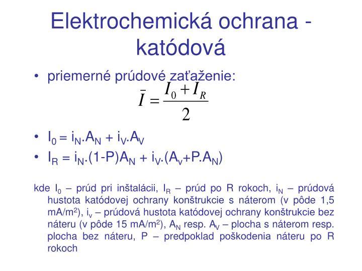 Elektrochemická ochrana - katódová
