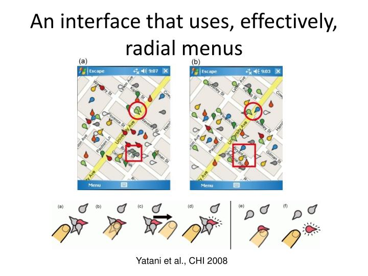 An interface that uses, effectively, radial menus
