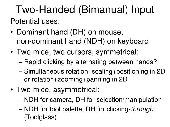 Two-Handed (Bimanual) Input