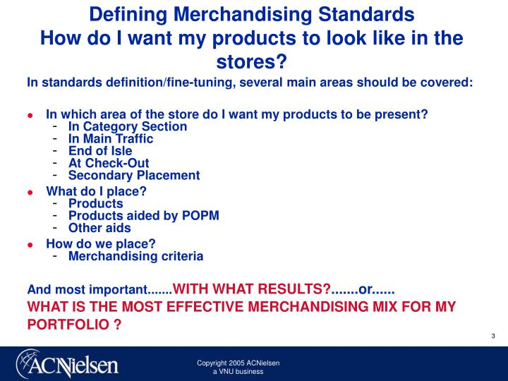Defining merchandising standards how do i want my products to look like in the stores