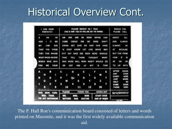 Historical Overview Cont.