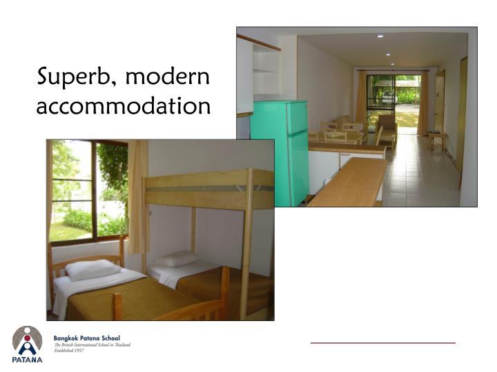 Superb, modern accommodation