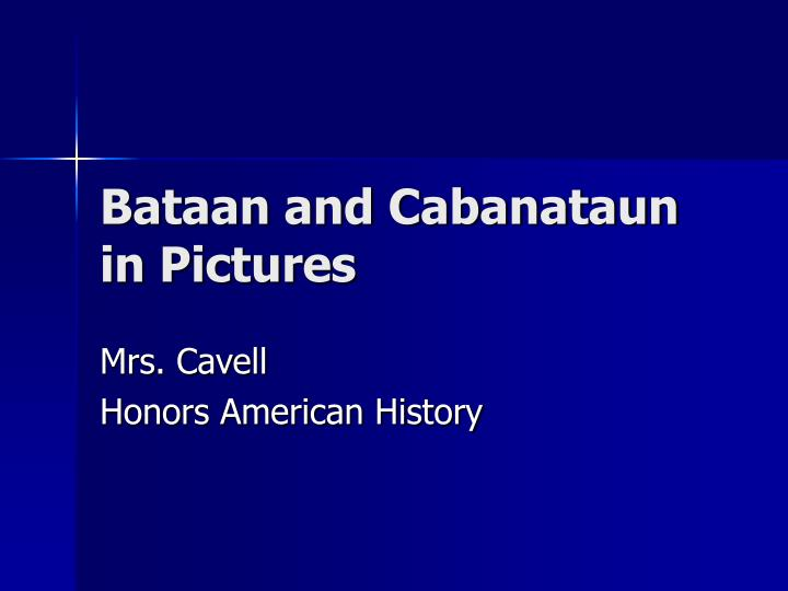 Bataan and cabanataun in pictures
