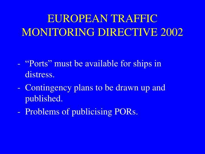 EUROPEAN TRAFFIC MONITORING DIRECTIVE 2002