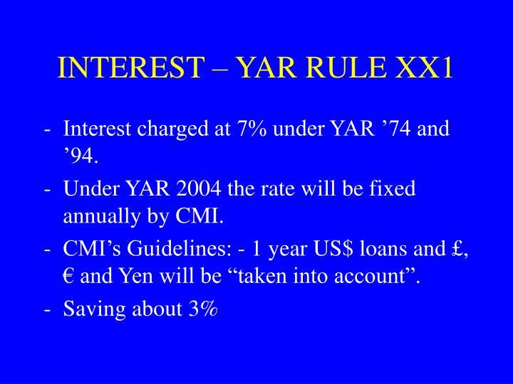 INTEREST – YAR RULE XX1
