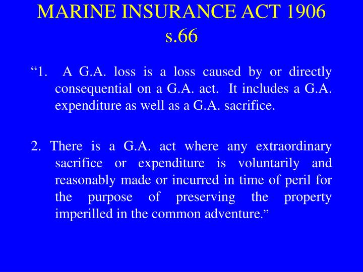 Marine insurance act 1906 s 66