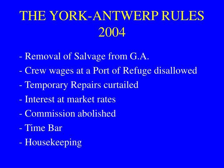 THE YORK-ANTWERP RULES 2004