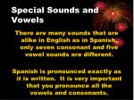 special sounds and vowels