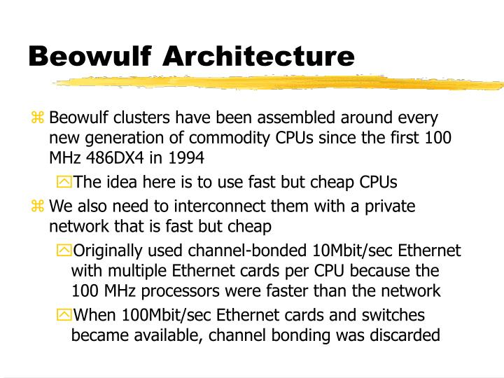 Beowulf Architecture