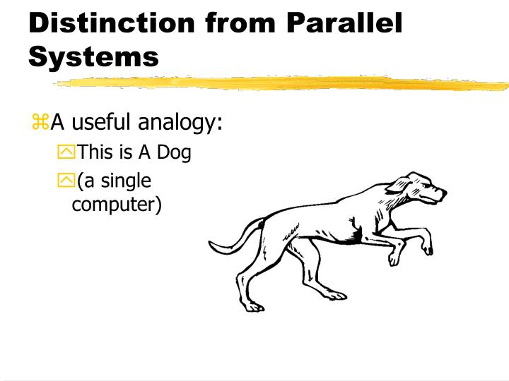 Distinction from Parallel Systems