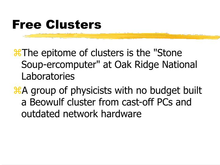 Free Clusters