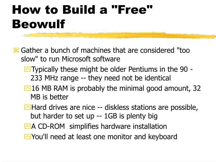 """How to Build a """"Free"""" Beowulf"""