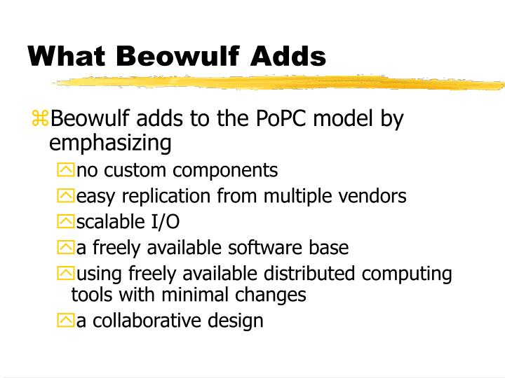 What Beowulf Adds