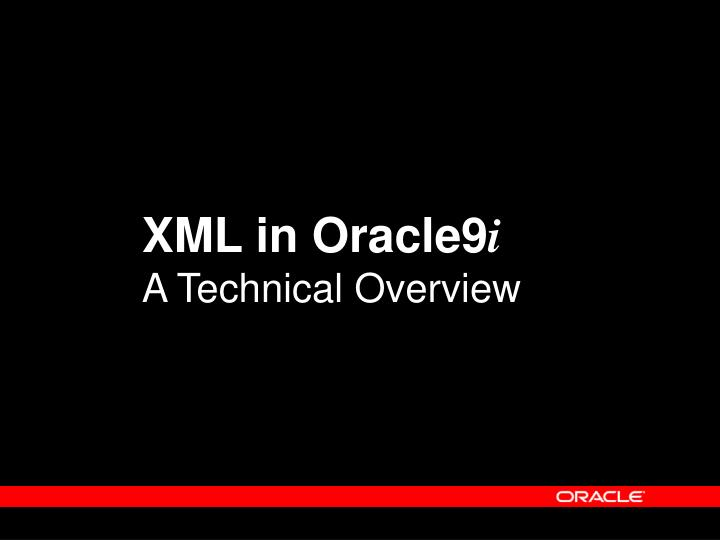 XML in Oracle9