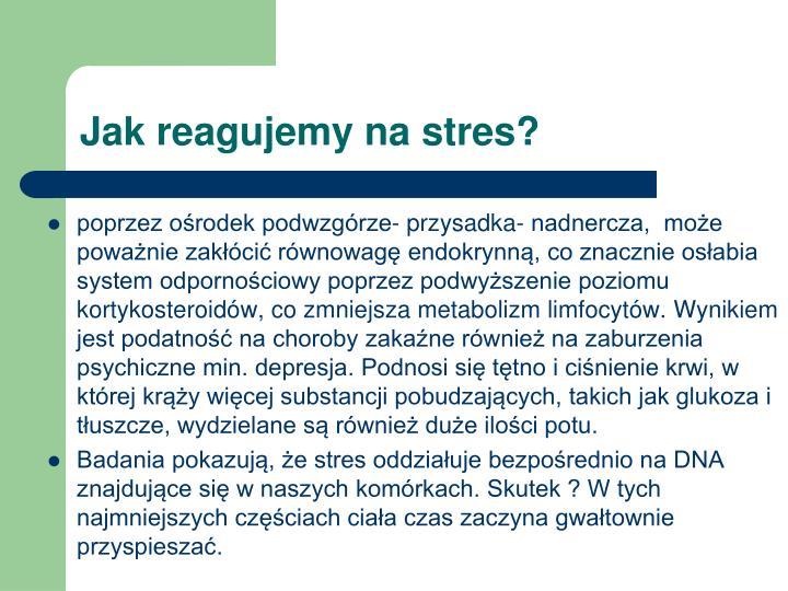 Jak reagujemy na stres?