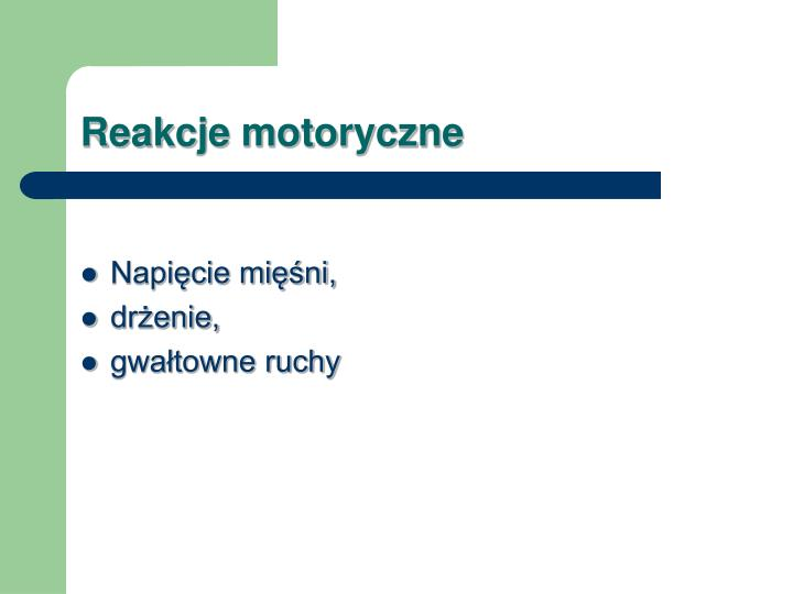 Reakcje motoryczne