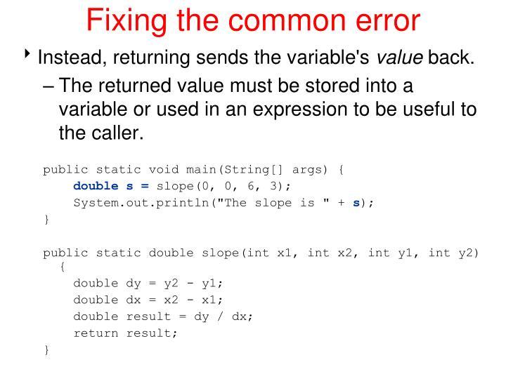 Fixing the common error