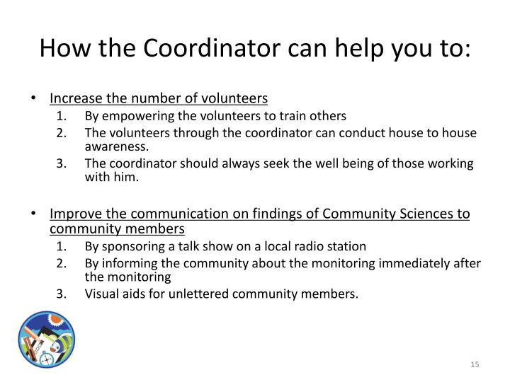 How the Coordinator can help you to: