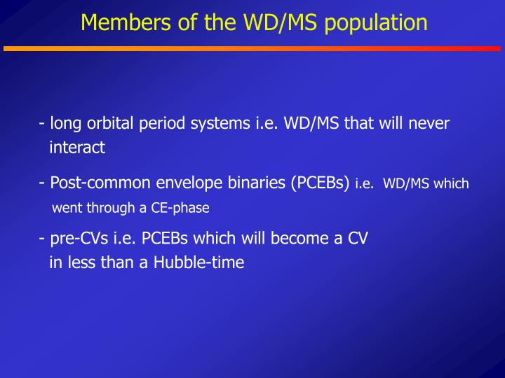 Members of the WD/MS population
