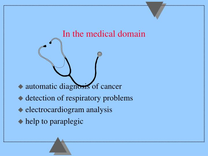 In the medical domain
