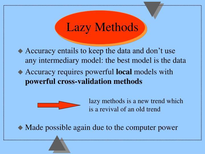 Lazy Methods