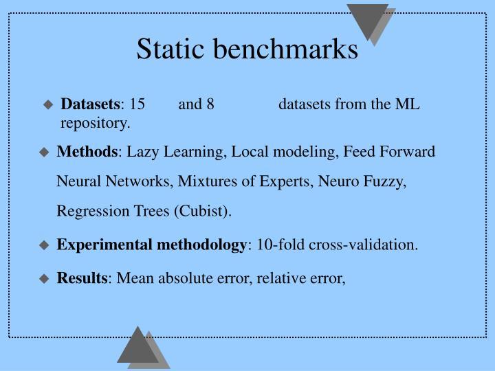 Static benchmarks
