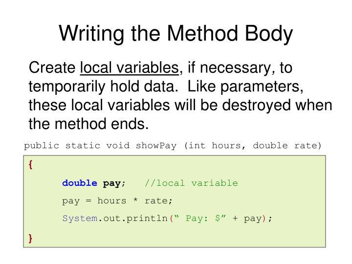 Writing the Method Body