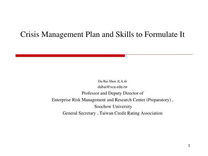 crisis management plan and skills to formulate it n.