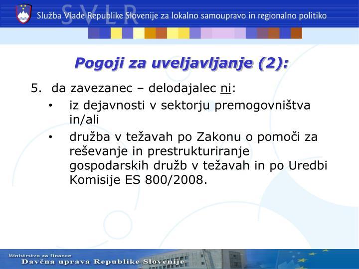 Pogoji za uveljavljanje (