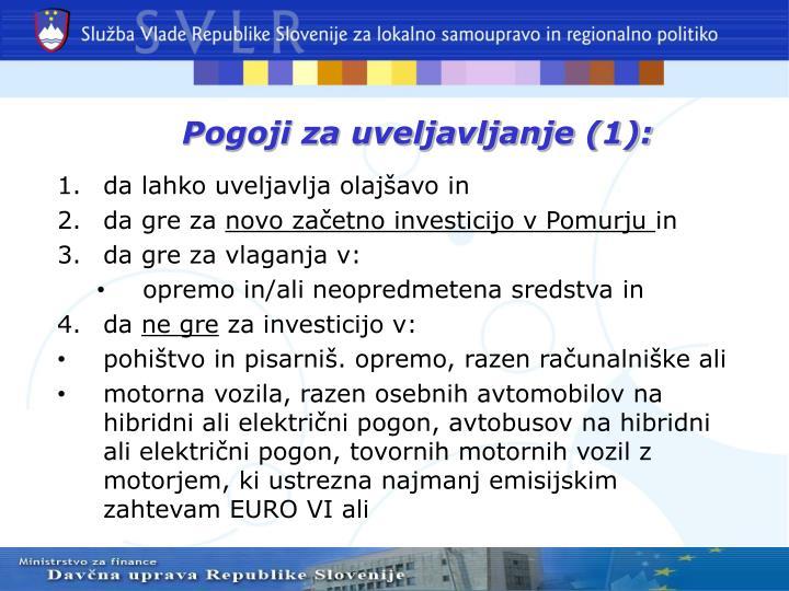 Pogoji za uveljavljanje (1):