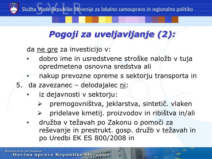 Pogoji za uveljavljanje (2):
