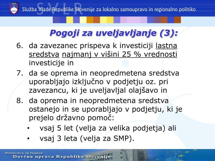 Pogoji za uveljavljanje (3):