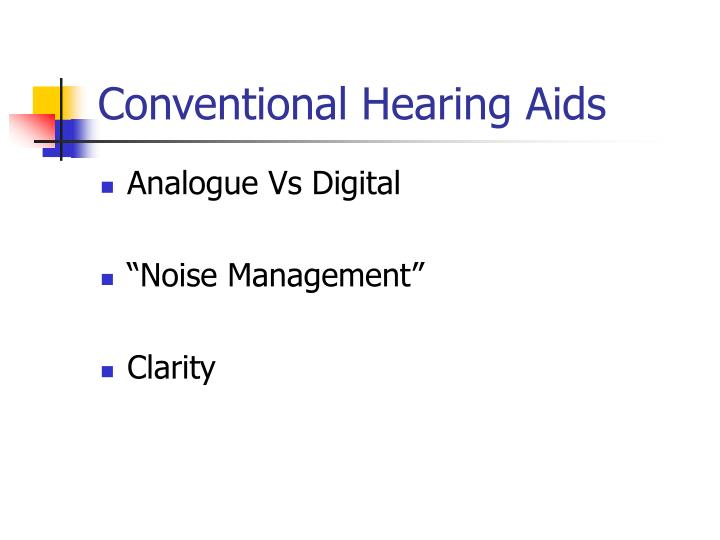 Conventional Hearing Aids