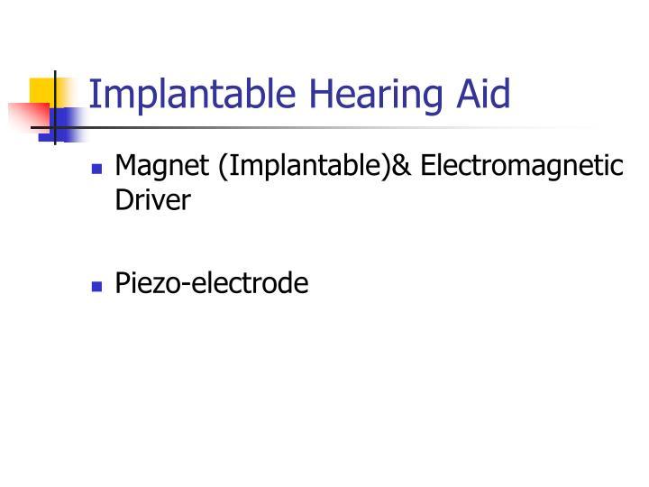 Implantable Hearing Aid