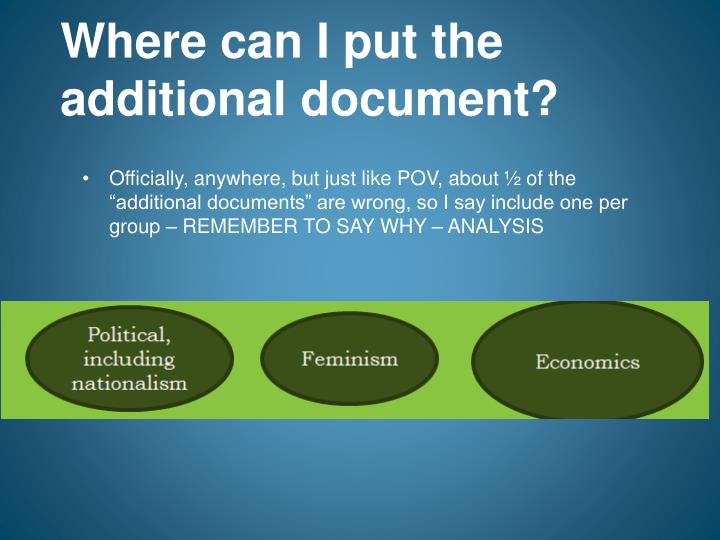 Where can I put the additional document?