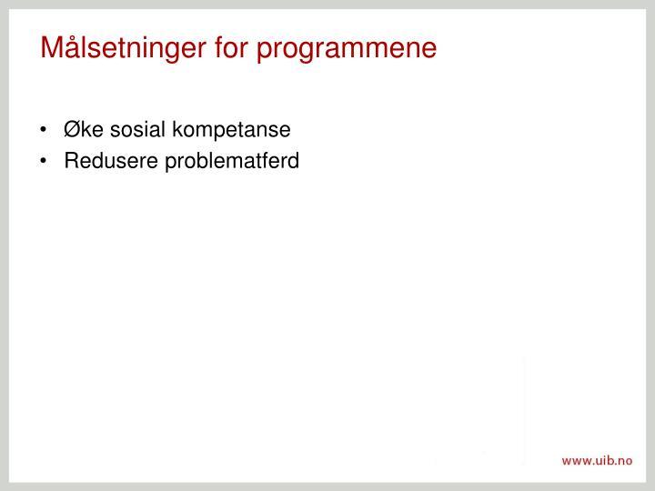 Målsetninger for programmene