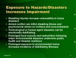 exposure to hazards disasters increases impairment
