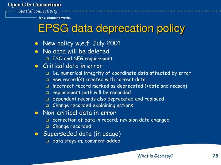 EPSG data deprecation policy