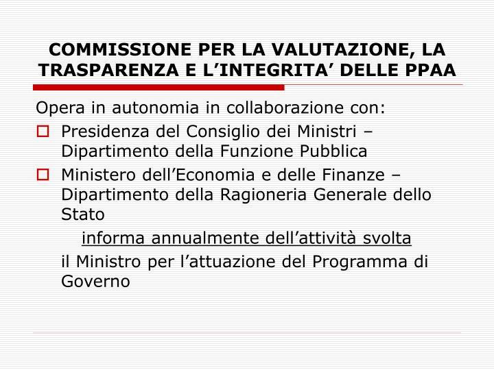 COMMISSIONE PER LA VALUTAZIONE, LA TRASPARENZA E L'INTEGRITA' DELLE PPAA