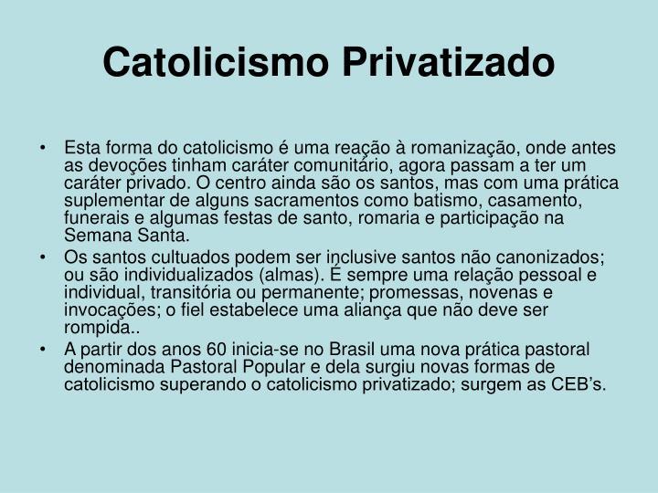 Catolicismo Privatizado