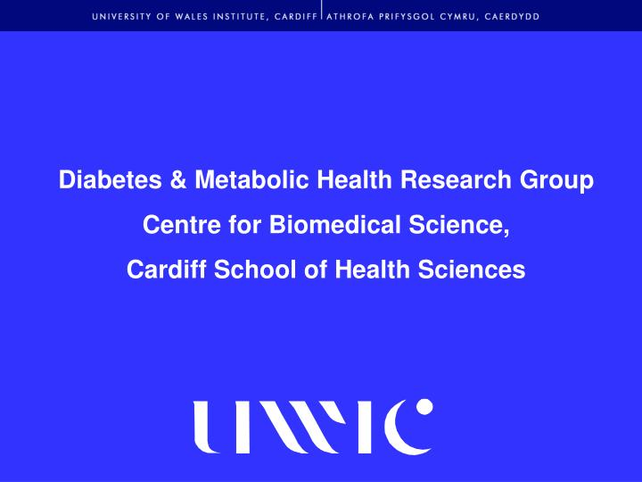 Diabetes & Metabolic Health Research Group