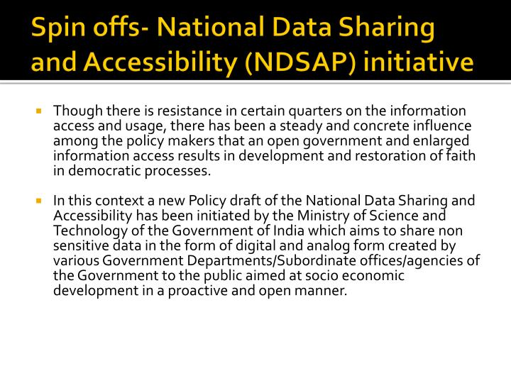 Spin offs- National Data Sharing and Accessibility (NDSAP) initiative