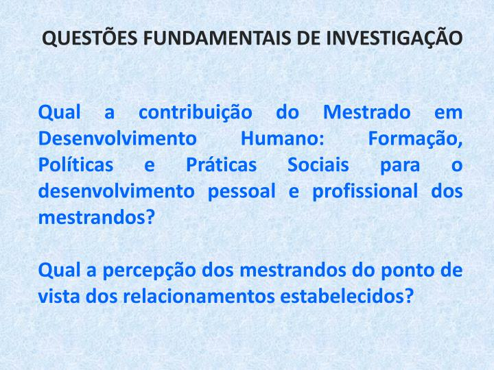 Questões fundamentais dE investigação