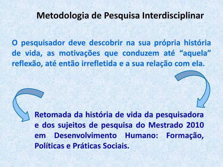Metodologia de Pesquisa Interdisciplinar
